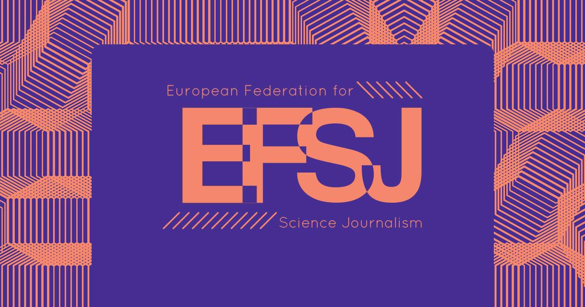 European Federation for Science Journalism: EFSJ